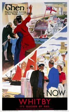 It's Quicker by Rail - Whitby - Then/Now poster. Posters Uk, Train Posters, Railway Posters, Poster Prints, Retro Posters, Vintage Travel Posters, Vintage Postcards, British Travel, Elegant Couple