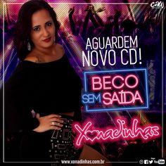 Boa tarde meus amores! Aguardem.. Muito em breve tem o lançamento do nosso mais novo CD BECO SEM SAÍDA. Esta sendo preparado com muito carinho e ta ficando lindo!  #Xonadinhas #BecoSemSaída  http://xonadinhas.com.br/ 👌 Sua Música: http://www.suamusica.com.br/Xonadinhas2016 Palco Mp3: palcomp3.com/xonadinhas