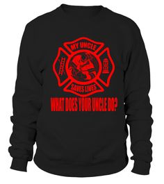 My Uncle Saves Lives Proud Firefighter Gift T Shirt  #september #christmas #shirt #gift #ideas #photo #image #gift #uncle #funcle