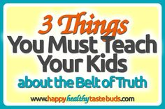 Planning a Bible lesson on the armor of God? Don't miss these 3 things you MUST teach your kids about the belt of truth! Free printable lesson plan included