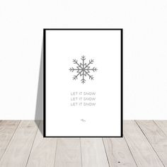 Let it snow. Christmas poster. Available in many colors. Design Mai-Britt Parylewicz.