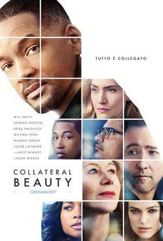 Collateral Beauty,  il film con Will Smith, Edward Norton, Keira Knightley e Kate Winslet, dal 4 gennaio 2017 al cinema.
