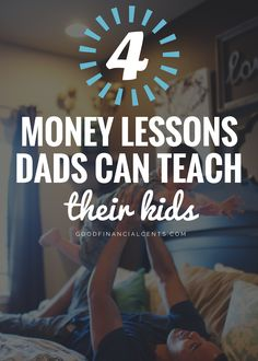 4 Money Lessons Dads Can Teach Their Kids http://www.goodfinancialcents.com/money-lessons-dads-can-teach-their-kids?utm_content=buffer6e229&utm_medium=social&utm_source=pinterest.com&utm_campaign=buffer