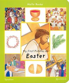 With this book, even very young children will quickly learn the story of the death and resurrection of Jesus. http://www.aquinasandmore.com/catholic-books/my-first-pictures-of-easter/sku/93482
