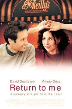 Chick Flix; Return to Me, Minnie Driver, Bittersweet romantic renewal comedy....