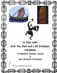 Leif Erikkson and Eric the Red(Reader's Theater Script) Teaching Activities, Teaching Tools, Teaching Resources, Career Survey, Primary History, Erik The Red, Social Studies Lesson Plans, Readers Theater, Grades