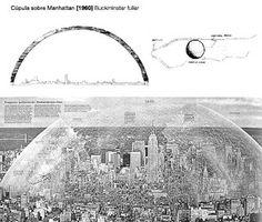 Cúpula geodésica sobre Manhattan, Nueva York, 1962 | Buckminster Fuller