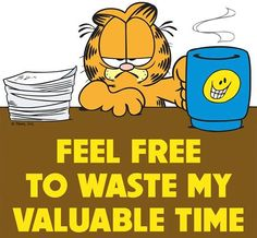 garfield- the original grumpy cat! Garfield Cartoon, Garfield Quotes, Garfield And Odie, Garfield Comics, Garfield Pictures, Cartoon Cats, Funny Quotes, Funny Memes, Lazy Cat