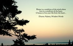 Wisdom Words Inspirational Quotes by Dianne Adams Sauble Beach Ontario ...