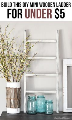 DIY Mini Wooden Ladder Tutorial - Cherished Bliss Wooden Ladder Decor, Wood Ladder, Wooden Diy, Diy Ladder, Diy Wood, Small Ladder, Easy Home Decor, Cheap Home Decor, Diy Home Decor For Apartments