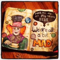 Mad Hatter Wreck This Journal by ~aljohnsonwoofwoof on deviantART