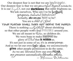 our greatest fear by marianne williamson- Coach Carter Fear Quotes, Quotable Quotes, Quotes To Live By, Movie Quotes, Quotes Quotes, Life Quotes, Coach Carter, Our Deepest Fear Quote, Cool Words