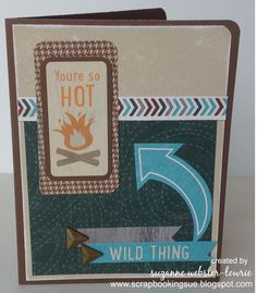 """Scrapbooking Sue: """"You're So Hot"""" Card. Close To My Heart (CTMH) papers and stickers. www.scrapbookingsue.blogspot.com"""