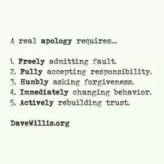 A real apology requires...