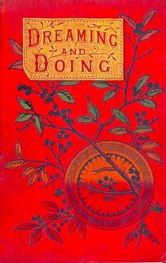 Dreaming and Doing, a vintage book cover