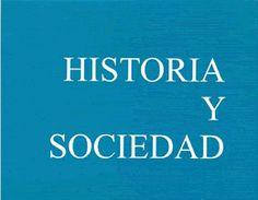 Revista Historia y Sociedad (FCHE/UNAL - Facultad de Ciencias Humanas y Económicas)