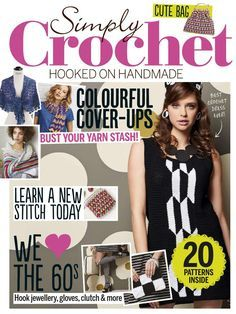 Simply Crochet issue 43 – on sale now Simply Crochet, Love Crochet, Learn To Crochet, Knit Crochet, Crochet Book Cover, Crochet Books, Crochet Chart, Crochet Stitches, Crochet Patterns