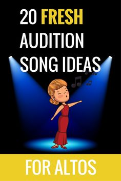 Great audition song ideas for altos!