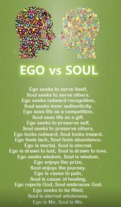 Ego versus soul. Love.