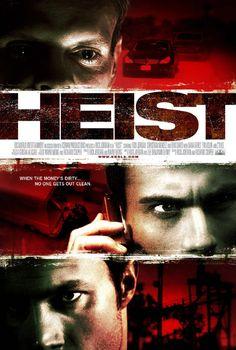Heist 2009 Internet Movies, Top Movies, Movie Posters, Film Poster, Billboard, Film Posters