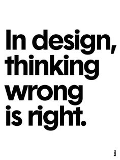 5 | Posters Of No-Frills Design Advice, Made In Just 5 Minutes | Co.Design | business + design Design Thinking, Words Quotes, Me Quotes, Motivational Quotes, Inspirational Quotes, Sayings, Interior Design Quotes, Graphic Design Quotes, Quotes About Design