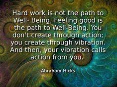 ~Abraham Hicks