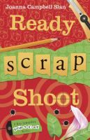 Ready, scrap, shoot : A Kiki Lowenstein scrap-n-craft mystery / Joanna Campbell Slan. When scrapbooker Kiki Lowenstein gets threatened by an old foe, she must find the person who murdered a beer heiress before she becomes the next victim. Fic/Campbell-Slan