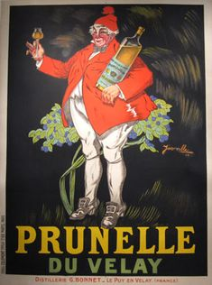 Prunelle Du Velay original poster from 1922 by Jarville. French wine and spirits poster features a fat man in a red jacket and hat standing in front of a bush holding a giant bottle of liquor and a glass. www.antiqueposters.com