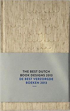 The Best Dutch Book Designs 2013 - et autres années 40€