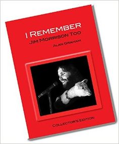 "Memoir written by Jim Morrison's brother-in-law Alan Graham, ""The Jim Morrison you know, unlike most public figures, is largely based on accounts of the last five years of his life. More than forty books have been published about him, and each one reveals nothing more than the last. My personal account of these events provides rare glimpses and intimate insights into the other side of Jim Morrison and the people who loved him."" #jimmorrison #jimmorrisonbiography #thedoors…"