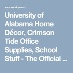 University of Alabama Home Décor, Crimson Tide Office Supplies, School Stuff - The Official Store of the SEC