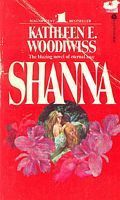 Shanna by Kathleen E. Woodiwiss. I found a stack of her books that my mother bought in the 70s when she was in college. They were my first introduction to romance novels and I read every single one of her books. Ms. Woodiwiss passed away in 2007 and I know she is missed by many! She will forever be my queen of historical fiction.