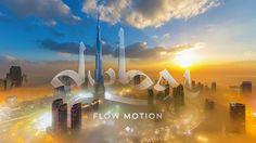 Dubai en Flow Motion : je ne sais pas comment il a fait ça mais le résultat est exceptionnel !