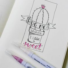 Handlettering ~ hug me because I look so sweet Doodle Quotes, Doodle Art, Cactus Drawing, Cactus Painting, Doodles, Hand Lettering Quotes, Drawing Quotes, Journal Quotes, Lesson Quotes
