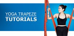 Yoga Trapeze Tutorials | by YOGABODY