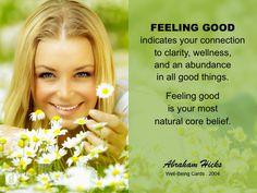 #AbrahamHicks #FeelGood #Core