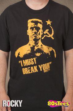 f64f7128a I Must Break You Drago Shirt: Rocky Mens T-shirt 80s Movies, Tees