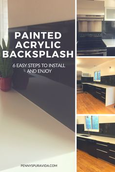 Simple step-by-step instructions to install this sleek and easy to care for plexiglass backsplash.