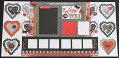 Two page Scrapbook layout Valentines I Love You Heart La Vie En Rose #ctmhlavieenrose #scraptabulousdesigns #scrapbooking #valentines #love #cricutexplore