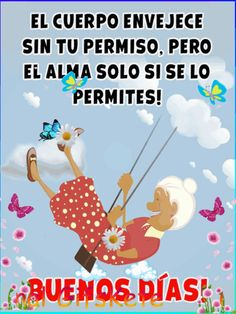 Good Morning Friends Quotes, Good Day Quotes, Morning Greetings Quotes, Good Morning Messages, Good Morning In Spanish, Good Morning Good Night, Happy Friday Dance, Christian Birthday Cards, Funny Spanish Jokes