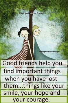 Beautiful and TRUE !!! Love my dear friends. They make me Smile and happy !!! Thank you Friends ♡♡♡♡♡ Patti