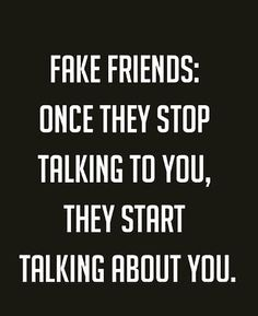 #QUOTE OF THE DAY #fake friends..