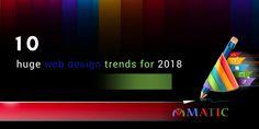 10 huge web design trends for 2018