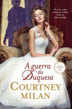 A guerra da Duquesa (Courtney Milan) (Edições Asa) (edição portuguesa)
