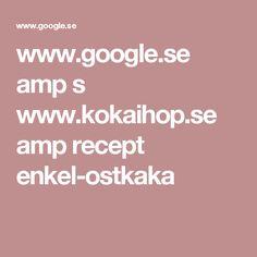 www.google.se amp s www.kokaihop.se amp recept enkel-ostkaka