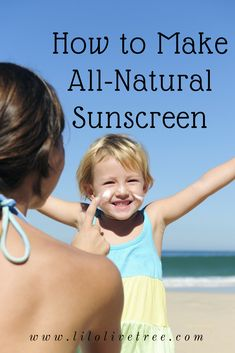 There's so much misinformation out there on sun protection. It can be very stressful trying to keep your family safe. Find out how to make homemade, natural su
