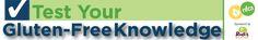 Test Your Gluten-Free Knowledge