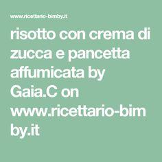risotto con crema di zucca e pancetta affumicata by Gaia.C on www.ricettario-bimby.it