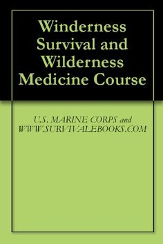 Winderness Survival and Wilderness Medicine Course. All these survival skills are great to know for all my family camping trip and vacations... Just incase. (book for sell)