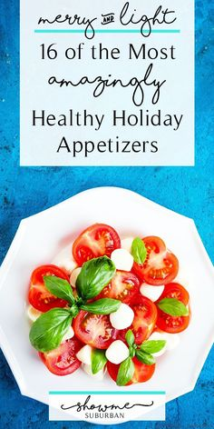 Celebrate the season and stay fit with these 16 healthy holiday appetizers. They're great for a holiday party Thanksgiving Christmas eve or New Year's eve. Low carb vegan vegetarian paleo and gluten-free options included! Try a quick and easy di Thanksgiving Appetizers, Christmas Appetizers, Healthy Appetizers, Appetizers For Party, Appetizer Recipes, Party Snacks, Appetizer Buffet, Thanksgiving Recipes, Healthy Snacks